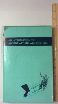 An Introduction To Ancient Art & Architecture