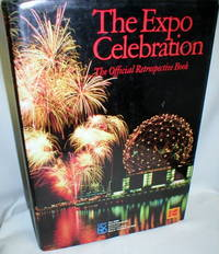 image of The Expo Celebration; The Official Retrospective Book