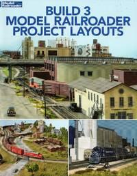 image of Model Railroader Books: Build 3 Model Railroader Project Layouts