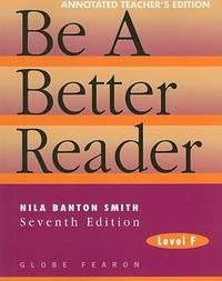 Be a Better Reader: Level F, Annotated Teacher Edition