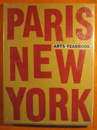 Arts Yearbook 3:  Paris / New York