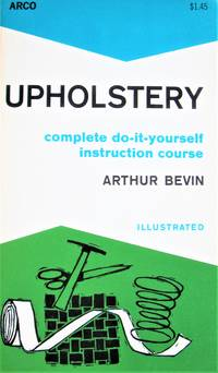 image of Upholstery. Complete Do-It-Yourself Instruction Course