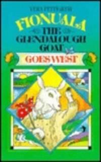 FIONUALA THE GLENDALOUGH GOAT GOES WEST