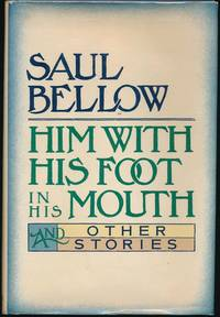 Him with His Foot in His Mouth and Other Stories