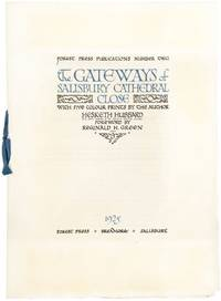 The Gateways of Salisbury Cathedral Close. With Five Colour Prints By The Author.