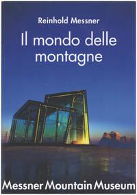 Messner Mountain Museum: Il Mondo Delle Montagne