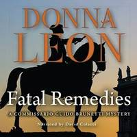 image of Fatal Remedies (Commissario Guido Brunetti Mysteries, Book 8) (Commissario Guido Brunetti Mysteries (Audio))