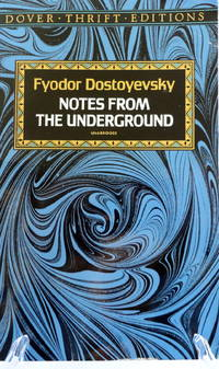 Notes from the Underground (Dover Thrift Editions)