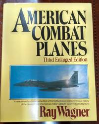 image of American Combat Planes (Third Enlarged Edition)
