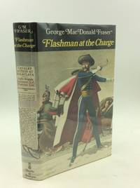 image of FLASHMAN AT THE CHARGE: From the Flashman Papers 1854-1855