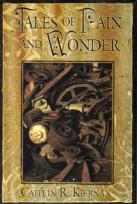 Tales of Pain and Wonder : Signed Limited Edition