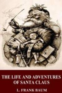 image of The Life and Adventures of Santa Claus