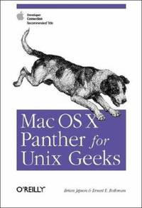 Mac Os X Panther for Unix Geeks : Apple Developer Connection Recommended Title
