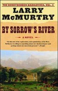 image of By Sorrow's River: A Novel (Berrybender Narratives)