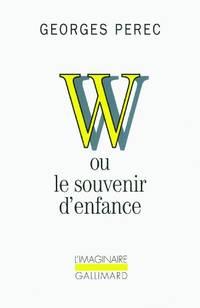 W ou le souvenir d'enfance by  Georges Perec - Paperback - from World of Books Ltd (SKU: GOR002861010)