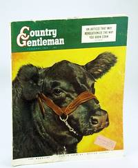 Country Gentleman Magazine - The Magazine for Better Farming, Better Living, February (Feb.) 1952 -  This Article May Revolutionize the Way You Grow Corn