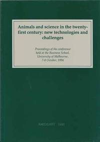 Animals and science in the twenty-first century: new technologies and challenges