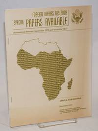 image of Foreign Affairs research special papers available; accessioned between September 1976 and November 1977; Africa, Sub-Sahara December 1977