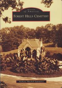 Images of America: Forest Hills Cemetery