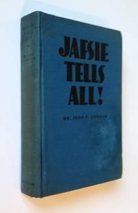 Jafsie Tells All!