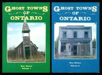 GHOST TOWNS OF ONTARIO   Volume 1   and   Volume 2