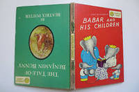 """Babar and His Children"" & ""The Tale of Benjamin Bunny"" Dandelion Library by Jean De Brunhoff & Beatrix Potter - 1st - 1938 - from Vintage Soul & Company (SKU: 21)"