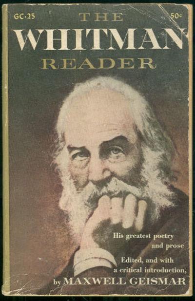 WHITMAN READER, Geismar, Maxwell editor