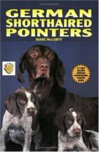 German Shorthaired Pointers (Akc Rank) by Diane McCarty - Paperback - 1996-06-01 - from Books Express and Biblio.com