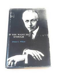 If You Want to Enough - A Book of Memoirs (A Senior Minister for the Unity Society)