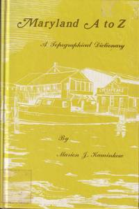 Maryland A To Z A Topographical Dictionary
