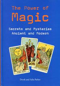 image of The Power of Magic: Secrets and Mysteries Ancient and Modern