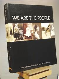 We are the People: Postcards from the Collection of Tom Phillips (Photo Postcards)