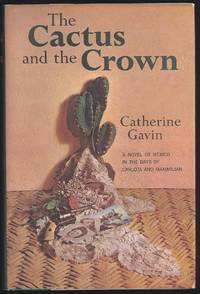 The Cactus And The Crown