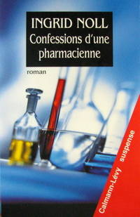 CONFESSIONS D'UNE PHARMACIENNE