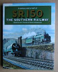 SR 150: A Century and a Half of the Southern Railway.