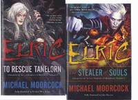 ELRIC:  Stealer of Souls ---with To Rescue Tanelorn --Volume 1 and 2 of the Chronicles of the...