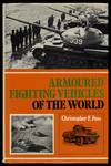 Armoured Fighting Vehicles Of the World