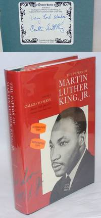The papers of Martin Luther King, Jr.; Volume I: called to serve, January 1929-June 1951. Senior editor, Clayborne Carson. Volume editors, Ralph E. Luker, Penny A. Russell. Advisory editor, Louis R. Harlan