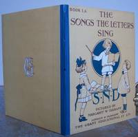 THE SONGS THE LETTERS SING Book IA. by  Margaret (illustrator).  Text by S.N.D. (i.e. Rose Meeres).: TARRANT - Hardcover - from Roger Middleton (SKU: 34413)