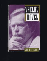 Vaclav Havel : The Authorized Biography
