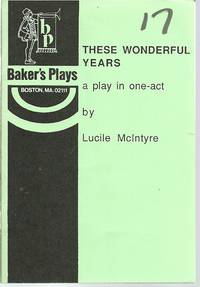 These Wonderful Years: a play in one-act