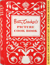 Betty Crocker's Picture Cook Book / Cookbook : Hardcover - First Edition