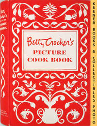 Betty Crocker's Picture Cook Book / Cookbook : Hardcover - First Edition by Betty Crocker Kitchens - 1950