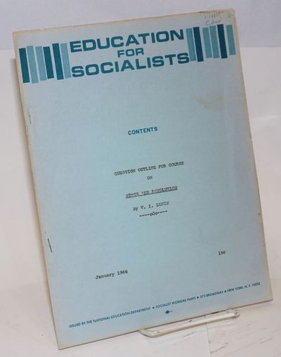 New York: National Education Department, Socialist Workers Party, 1966. 4p., wraps, 8.5x11 inches. E...