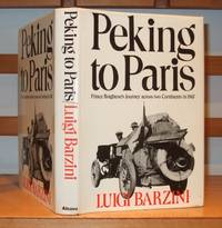 Peking to Paris   Prince Borghese's Journey across two Continents in 1907