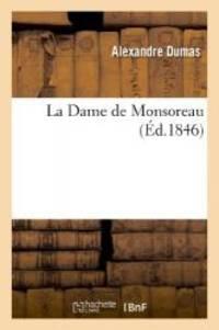 image of La Dame de Monsoreau (Litterature) (French Edition)