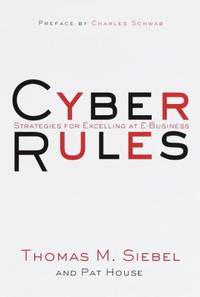image of Cyber Rules : Strategies for Excelling at E-Business