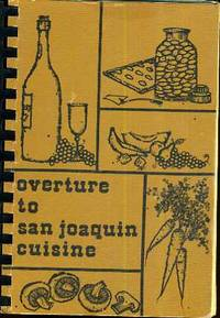 Overture to San Joaquin Cuisine