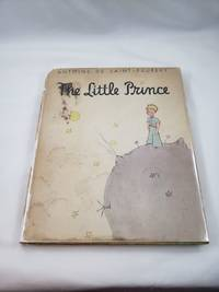 image of The Little Prince - Antoine De Saint Exupery - First Trade Edition - 4th Avenue Address on DJ Flap