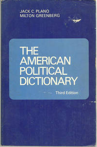AMERICAN POLITICAL DICTIONARY, Plano, Jack